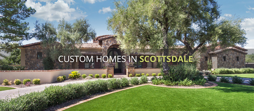 Custom Homes In Scottsdale Az