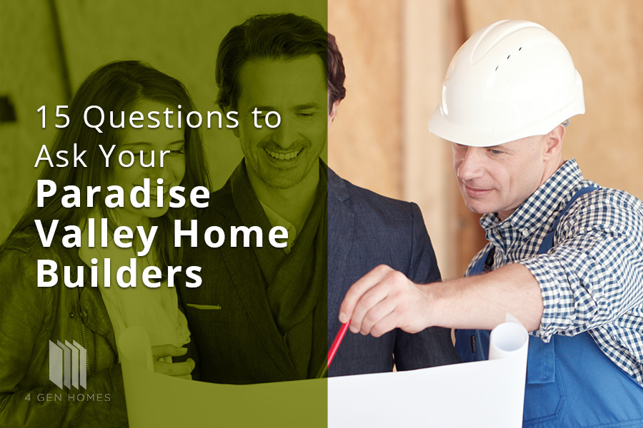 Paradise Valley Home Builders