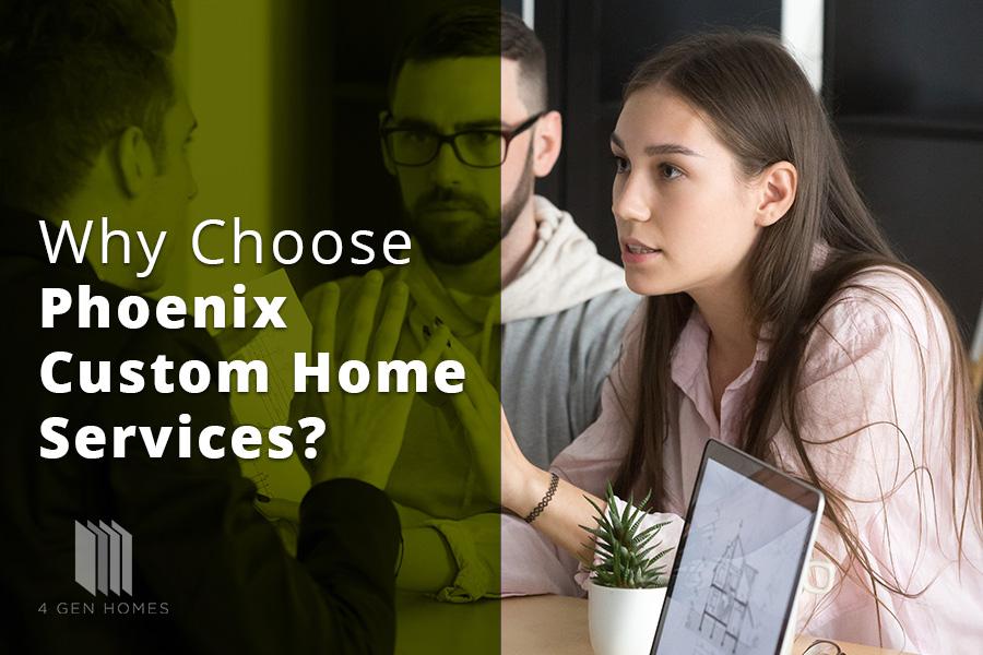 Phoenix Custom Home Services
